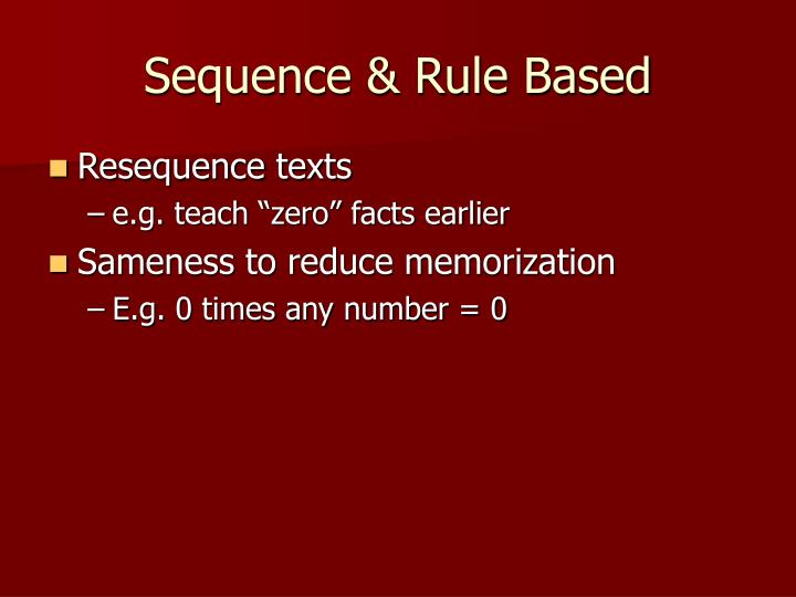 Sequence & Rule Based