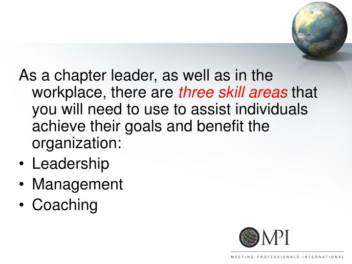 As a chapter leader, as well as in the workplace, there are