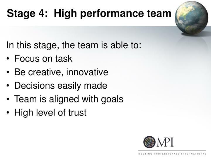 Stage 4:  High performance team