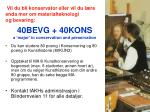 40bevg 40kons a major in conservation and preservation