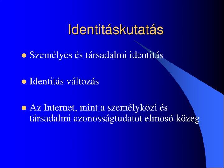 Identitáskutatás