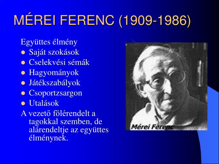MÉREI FERENC (1909-1986)