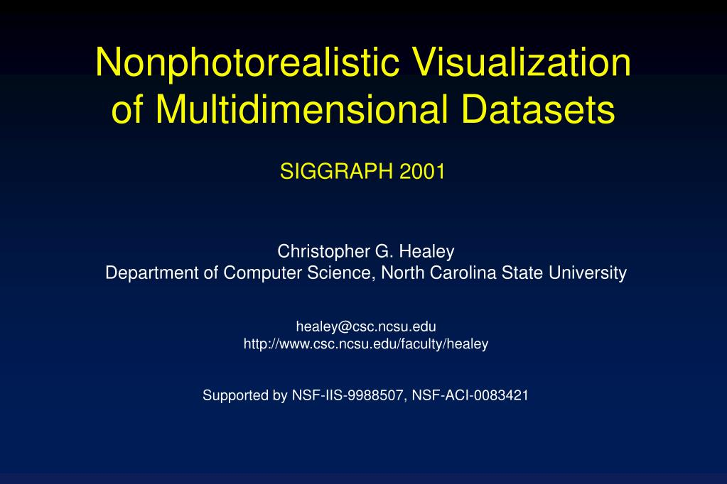 nonphotorealistic visualization of multidimensional datasets siggraph 2001 l.