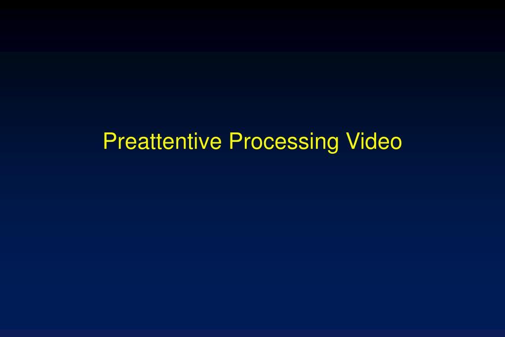 Preattentive Processing Video
