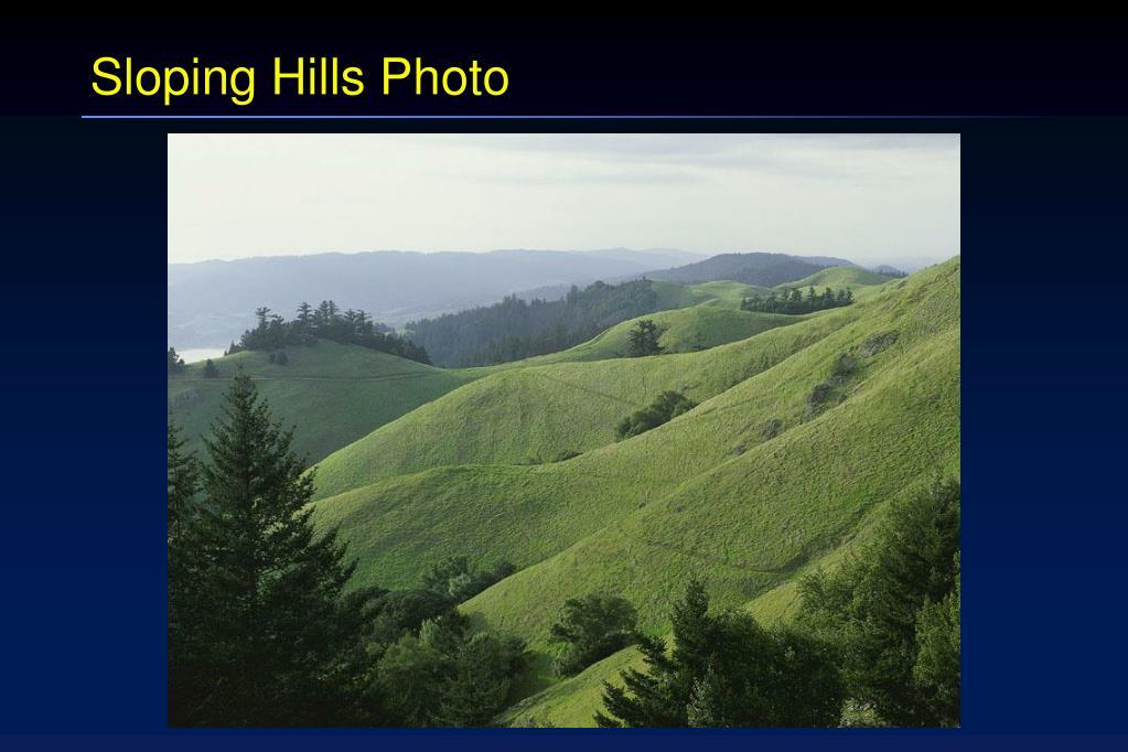 Sloping Hills Photo