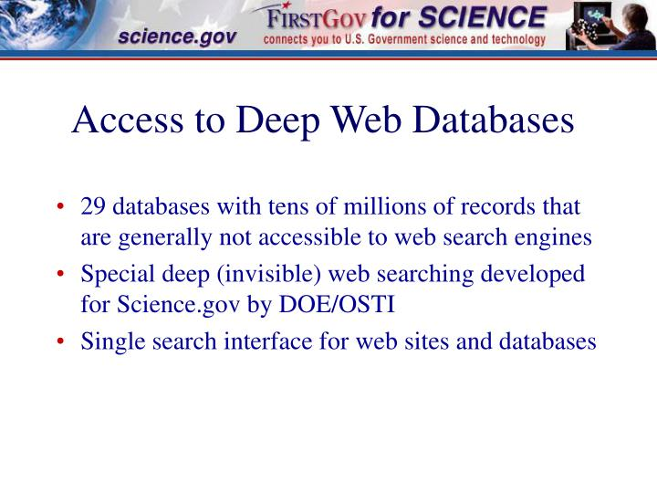 Access to Deep Web Databases
