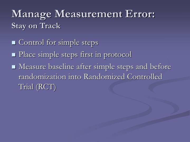 Manage Measurement Error: