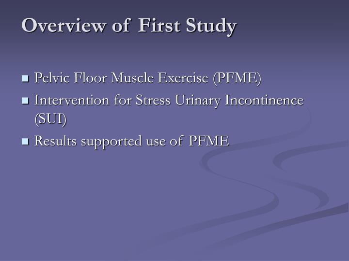 Overview of First Study