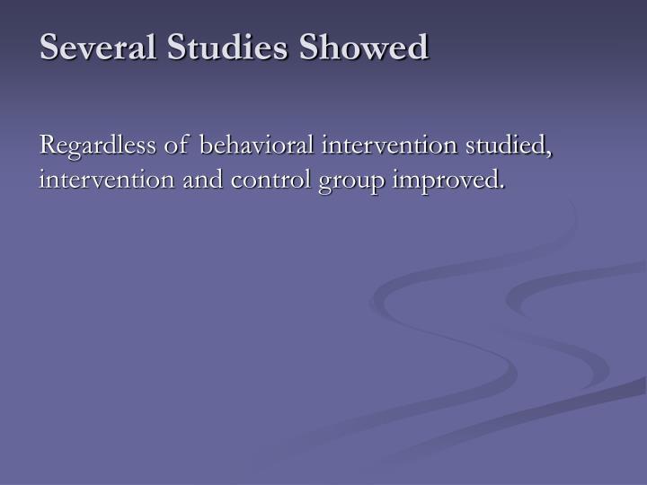 Several Studies Showed