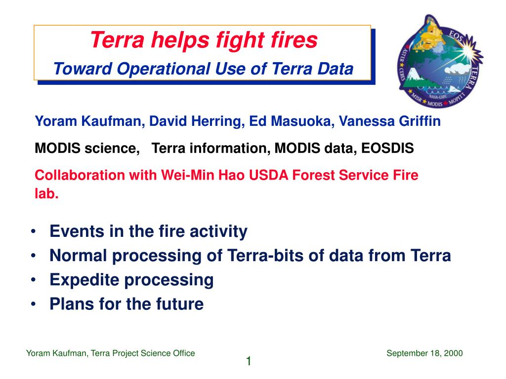 terra helps fight fires toward operational use of terra data l.