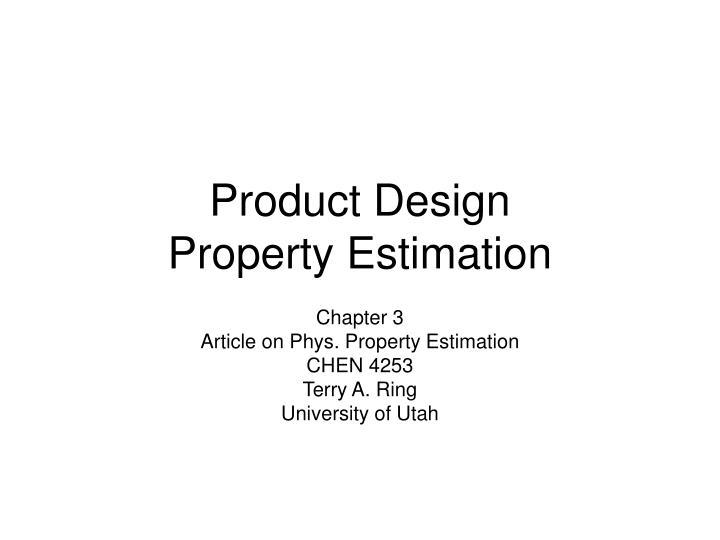 product design property estimation n.