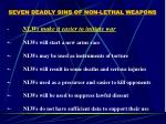 seven deadly sins of non lethal weapons17