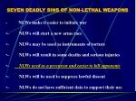 seven deadly sins of non lethal weapons25