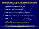 seven deadly sins of non lethal weapons28