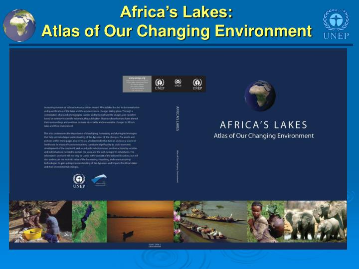 Africa s lakes atlas of our changing environment2