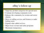 ebay s follow up