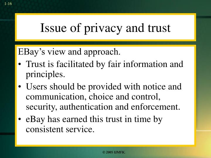 Issue of privacy and trust