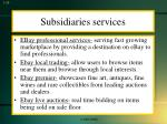subsidiaries services