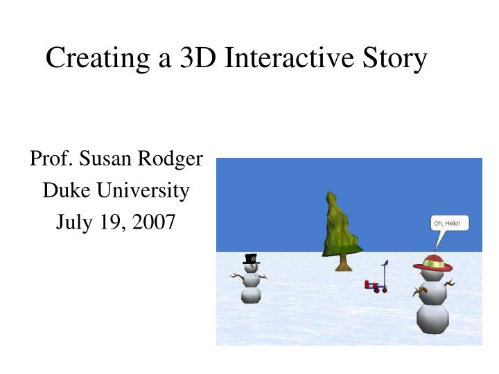 creating a 3d interactive story n.