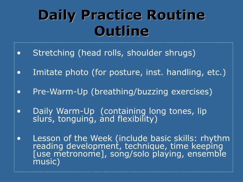 Daily Practice Routine Outline