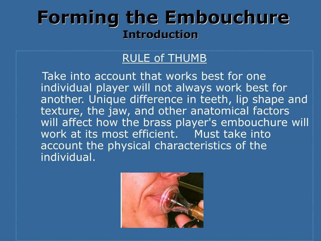 Forming the Embouchure