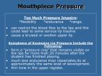 mouthpiece pressure