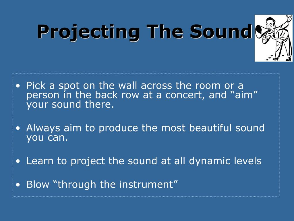 Projecting The Sound