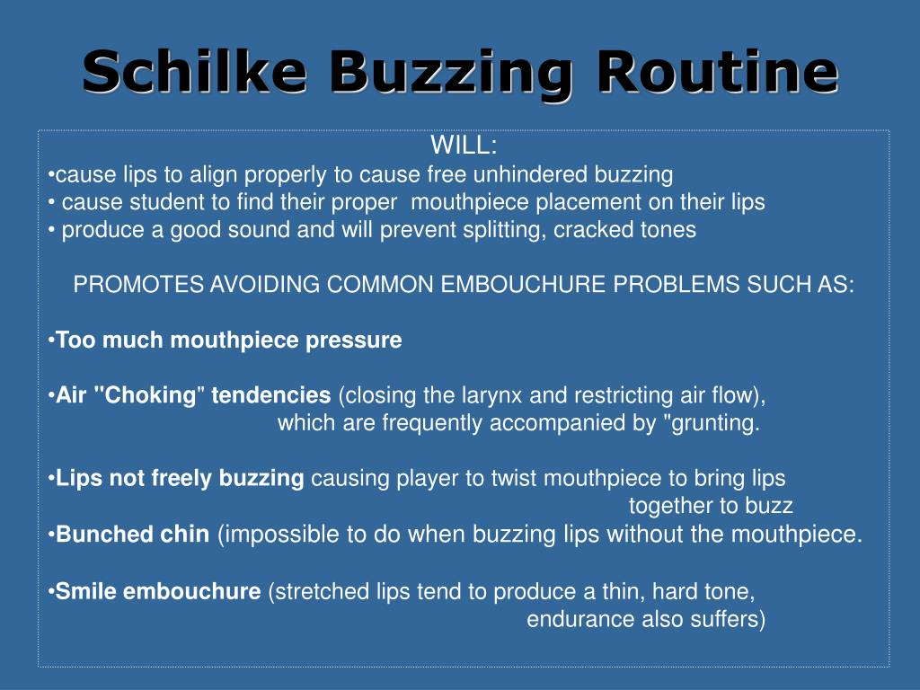 Schilke Buzzing Routine