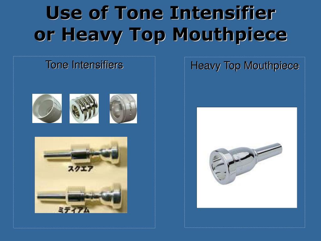 Use of Tone Intensifier