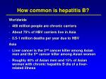 how common is hepatitis b