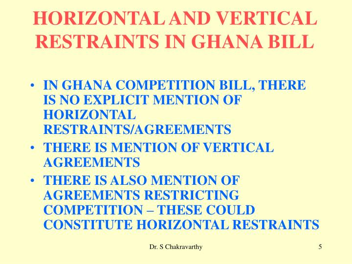 HORIZONTAL AND VERTICAL RESTRAINTS IN GHANA BILL