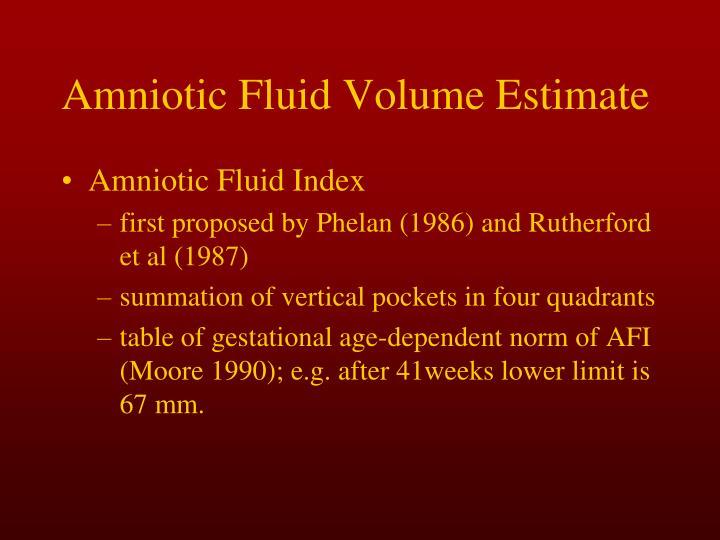 Amniotic Fluid Volume Estimate