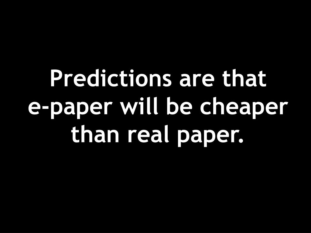 Predictions are that