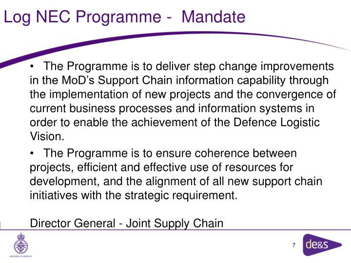 Log NEC Programme -  Mandate