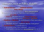 federal courts as policy makers