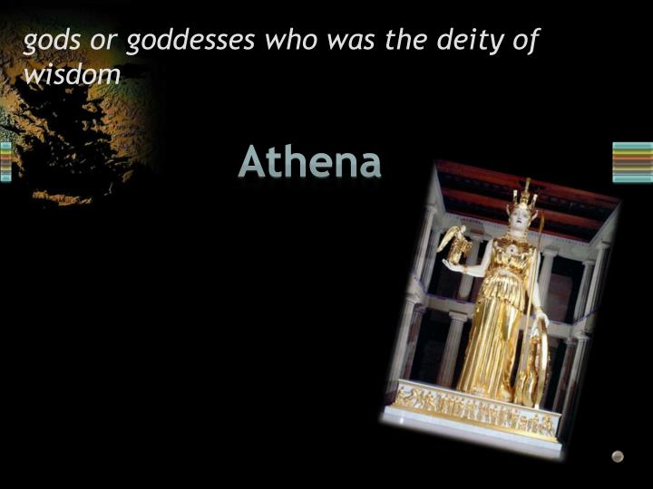 gods or goddesses who was the deity of wisdom