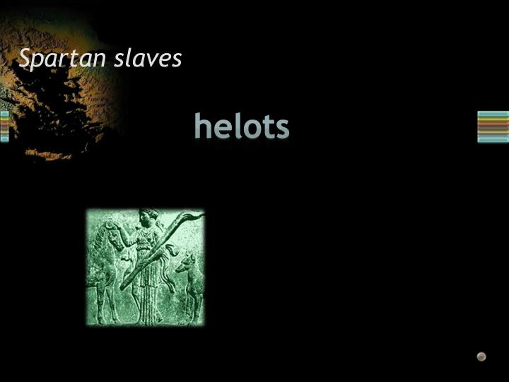 Spartan slaves