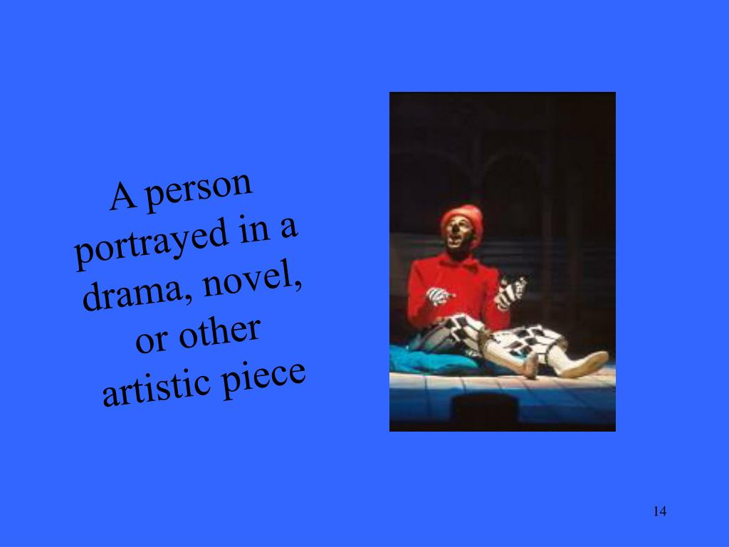 A person portrayed in a drama, novel, or other artistic piece
