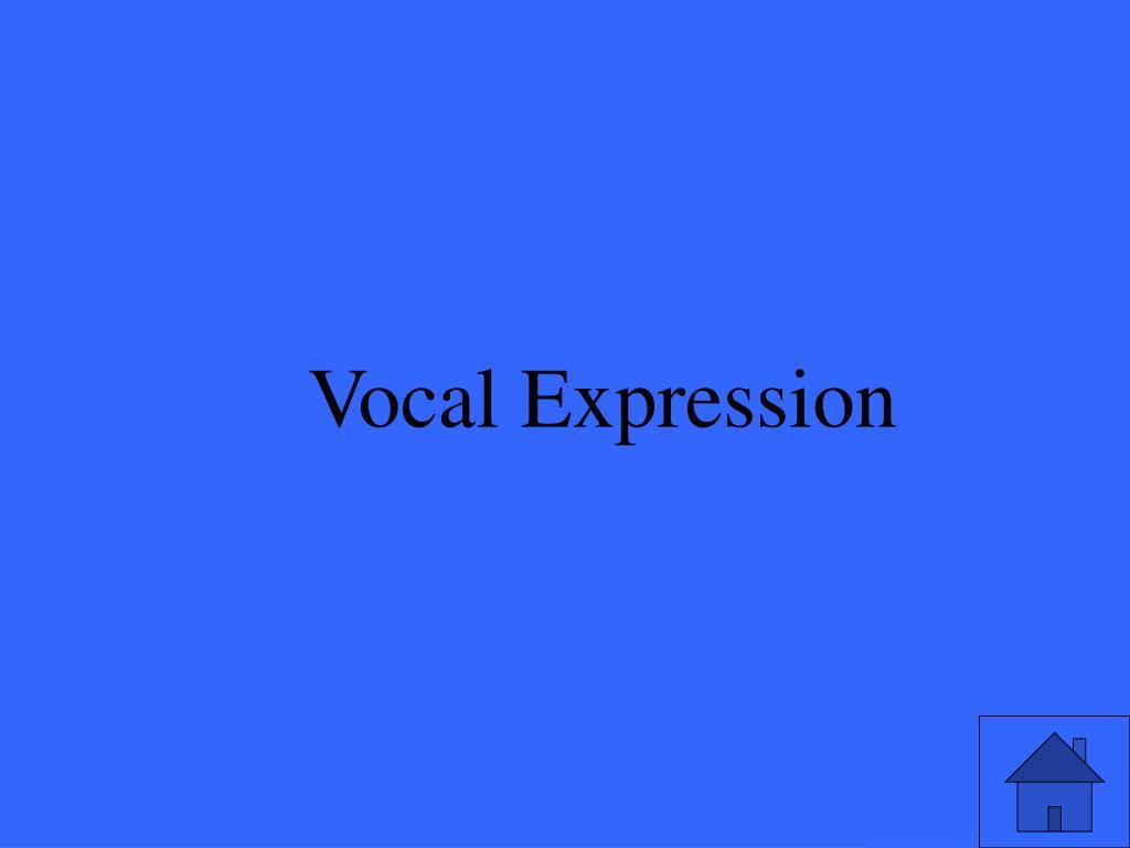 Vocal Expression