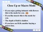 close up or macro mode
