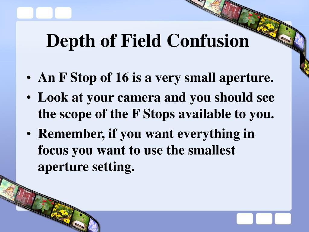 Depth of Field Confusion