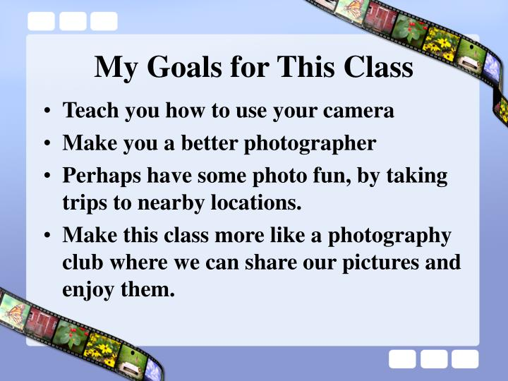 My goals for this class