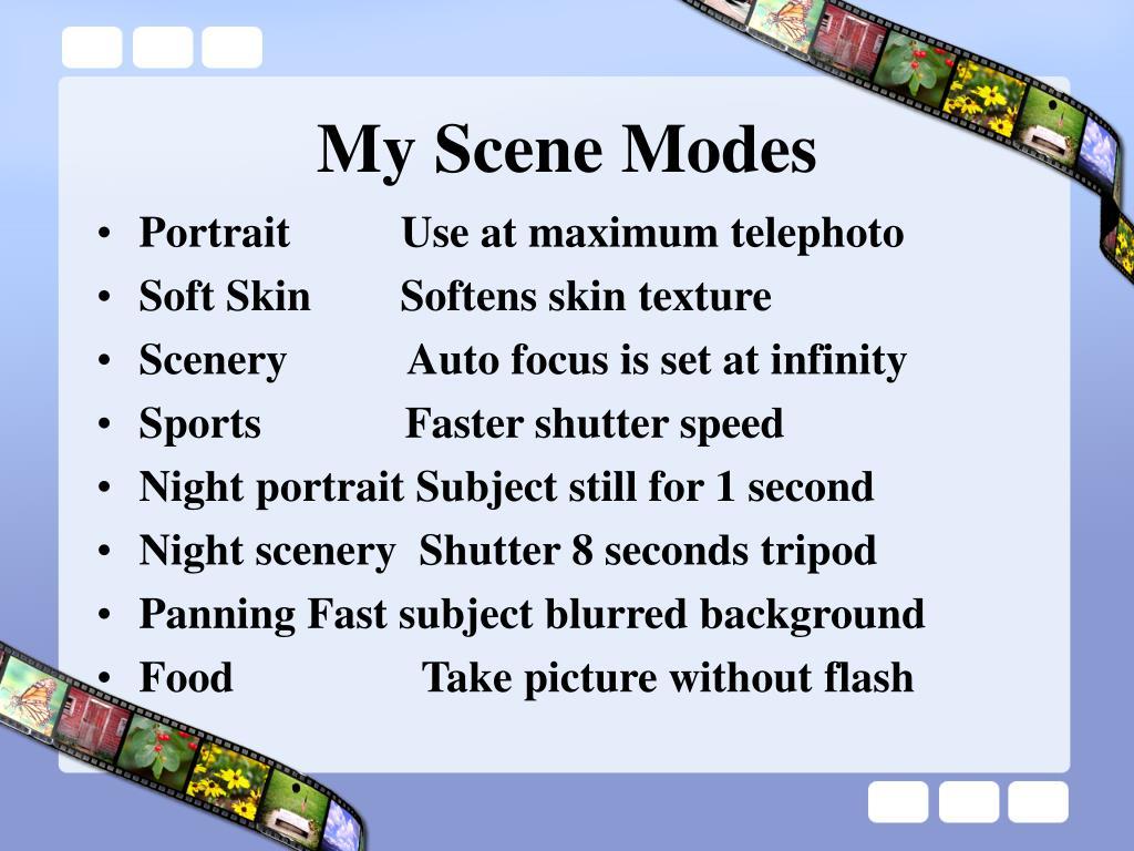 My Scene Modes