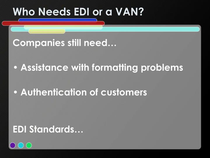 Who Needs EDI or a VAN?