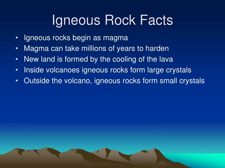 Igneous Rock Facts