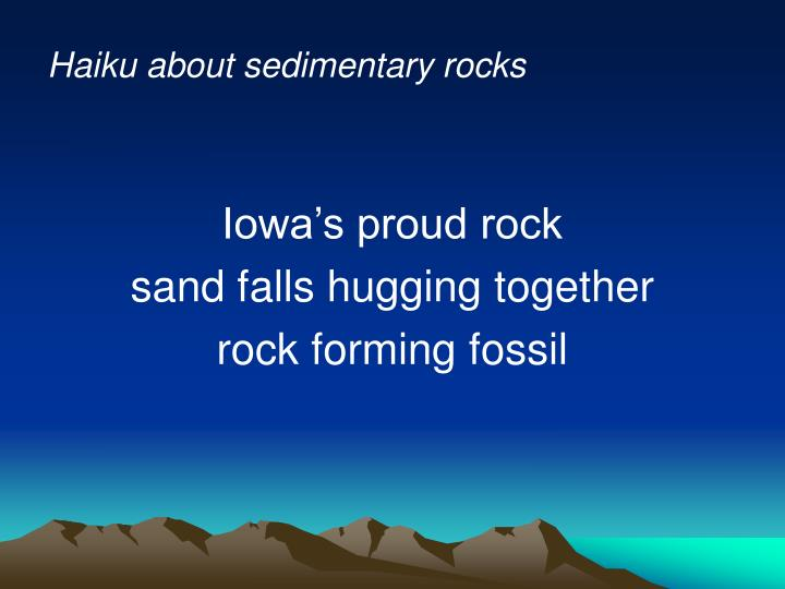 Haiku about sedimentary rocks