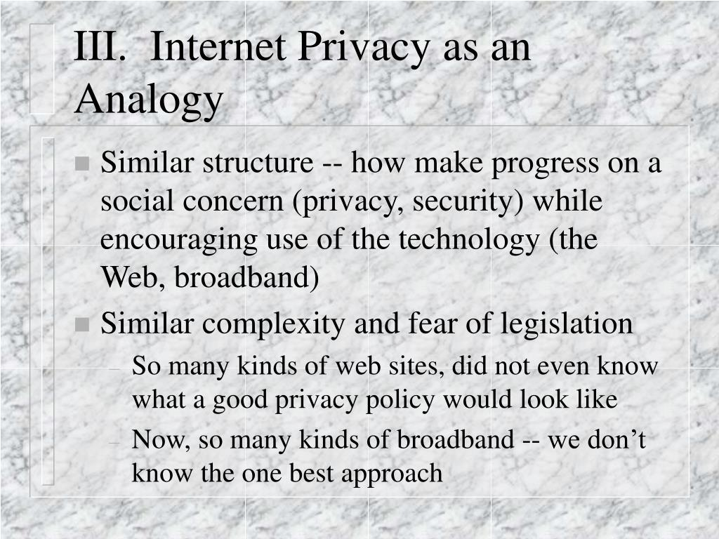 III.  Internet Privacy as an Analogy