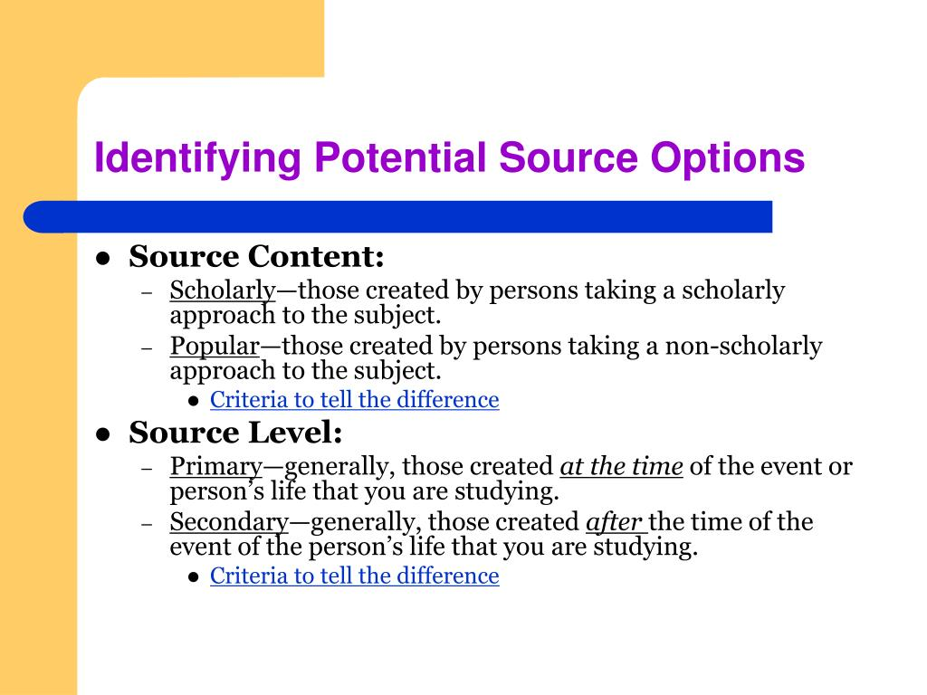 Identifying Potential Source Options