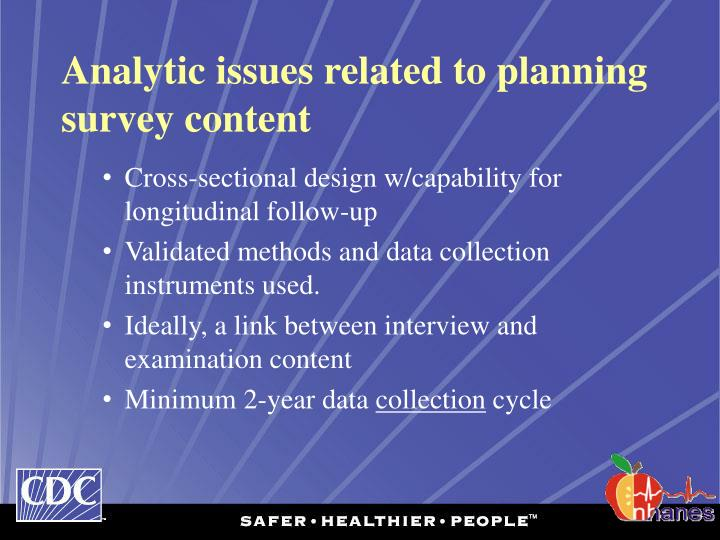 Analytic issues related to planning survey content
