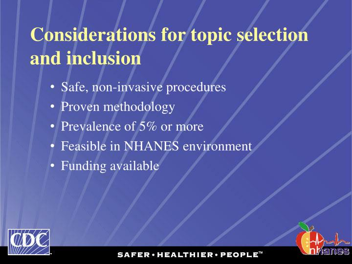 Considerations for topic selection and inclusion